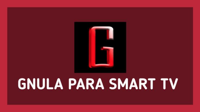 como tener app gnula ver smart tv