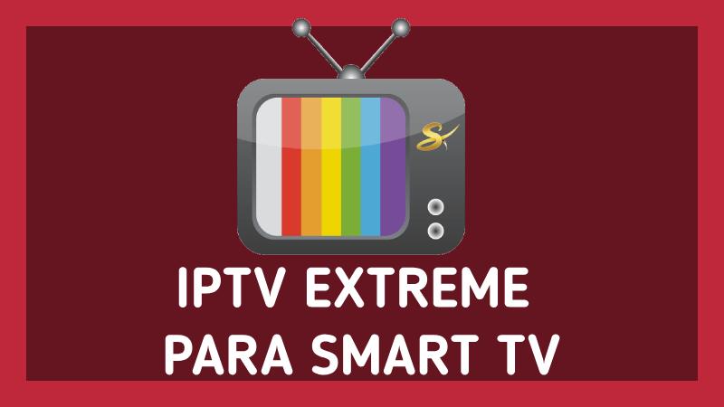 app iptv extreme en smart tv