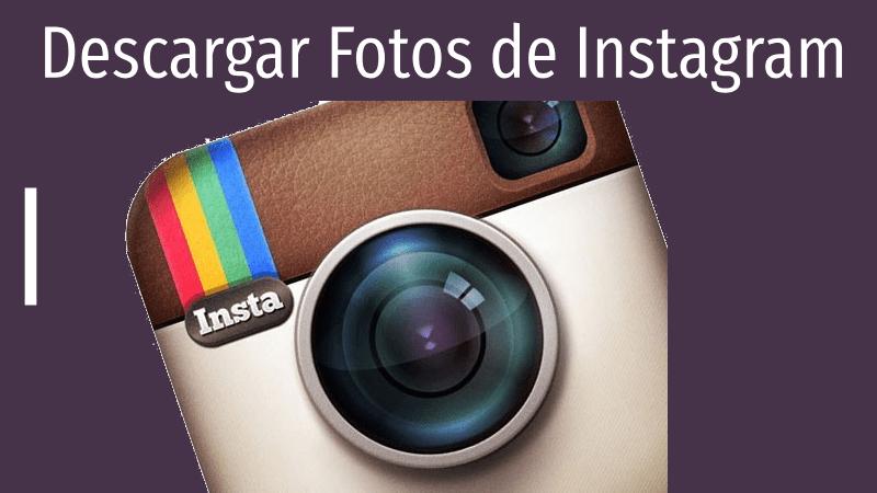 como descargar fotos de instagram sin pc