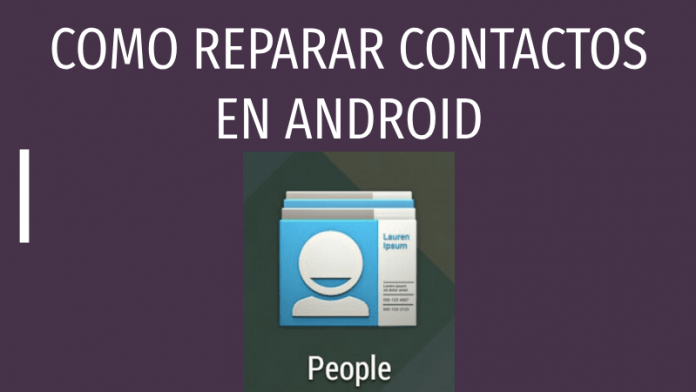como reparar contacto android recuperar