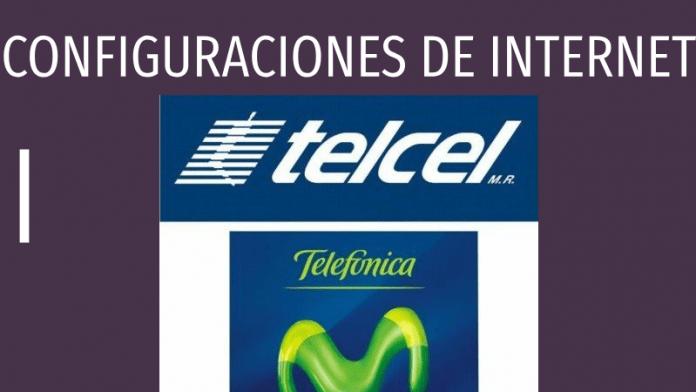configuraciones de internet movistar y telcel mexico