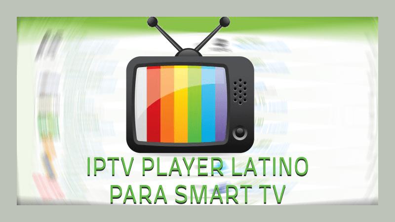 como descargar iptv player latino smart tv app