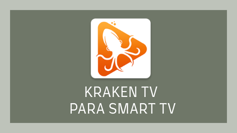 descargar krakentv smart tv samsung lg panasonic