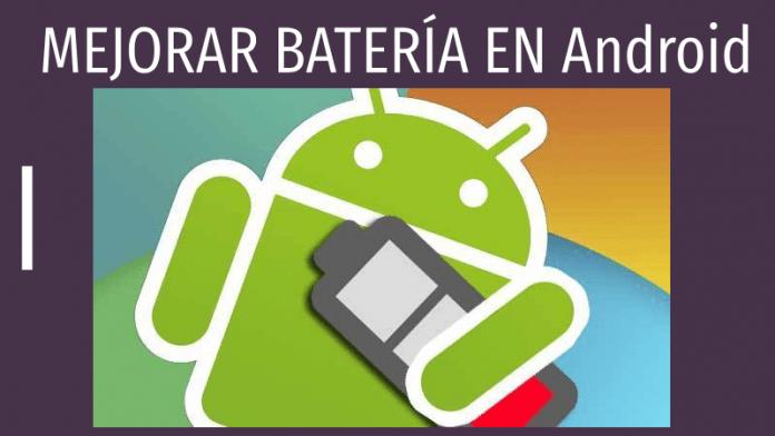 mejorar bateria android gratis