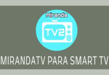 como descargar miranda tv en smart tv samsung lg sony