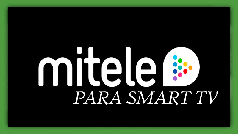 descargar mitele para smart tv lg sony samsung hisense