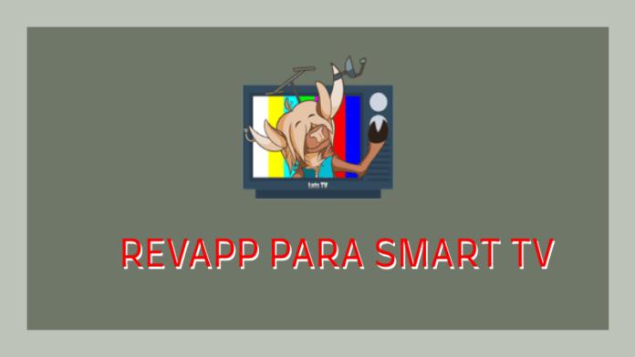 descargar revapp smart tv ver tener