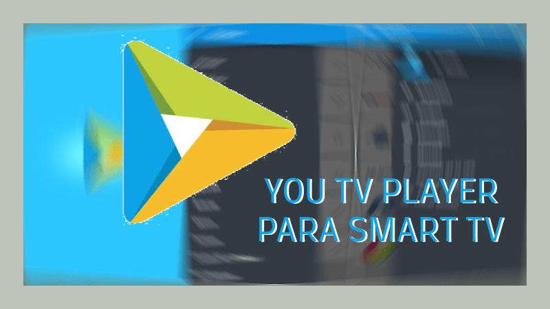 descargar you tv player smart tv lg sony bravia panasonic